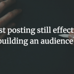 Is guest posting effective in building an audience in 2018?